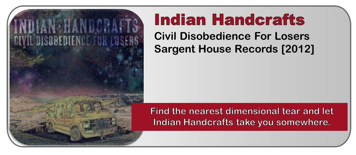 Indian Handcrafts: Civil Disobedience For Losers [Album Review]