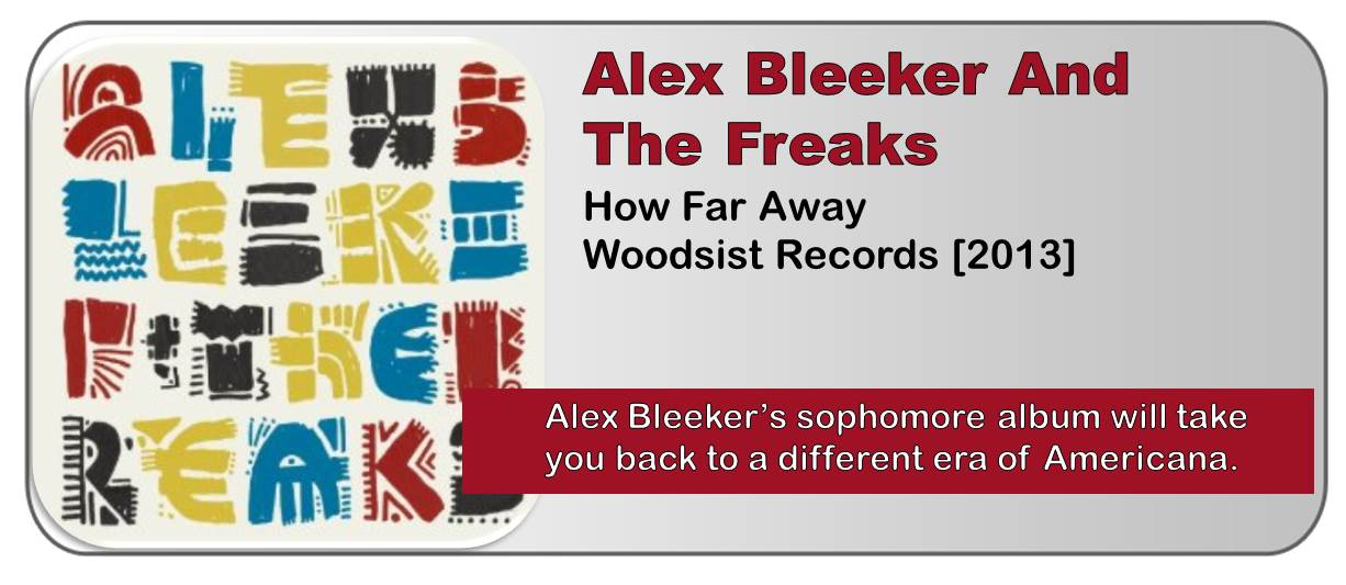 Alex Bleeker And The Freaks: How Far Away [Album Review]