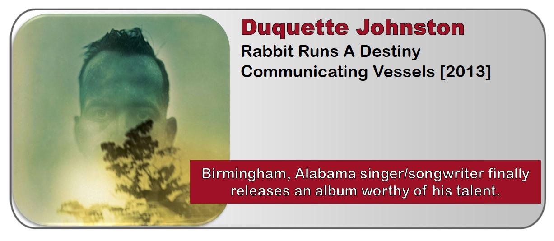 Duquette Johnston: Rabbit Runs A Destiny [Album Review]