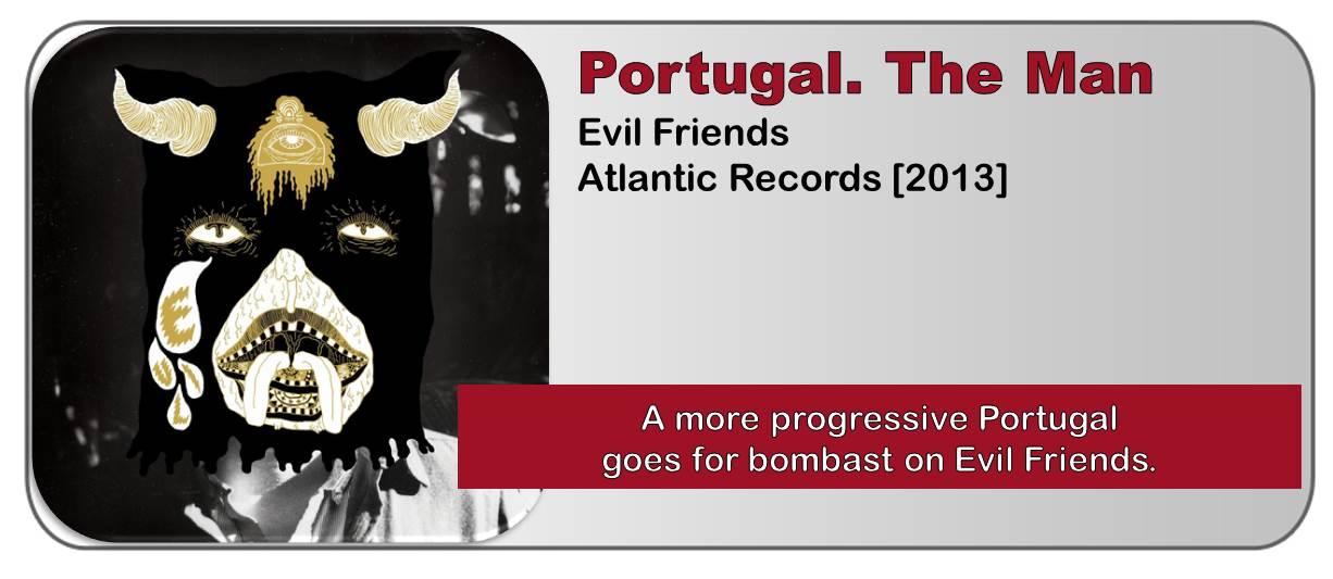 Portugal. The Man: Evil Friends [Album Review]