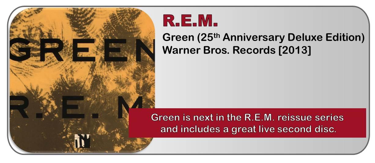 R.E.M.: Green (25th Anniversary Deluxe Edition) [Album Review]