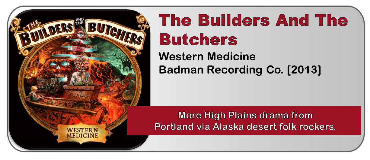 The Builders And The Butchers: Western Medicine [Album Review]