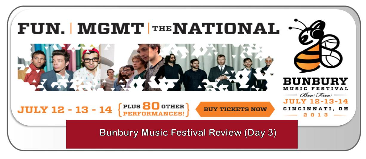 Bunbury Music Festival Review [Day 3]