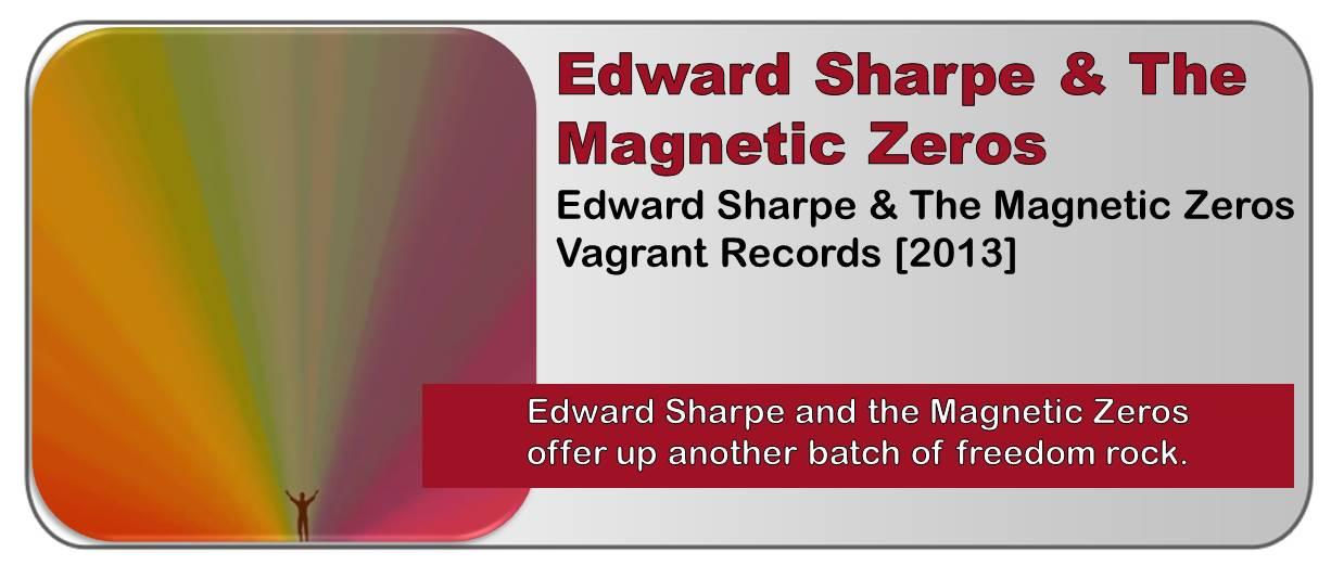 Edward Sharpe & The Magnetic Zeros: Edward Sharpe & The Magnetic Zeros [Album Review]