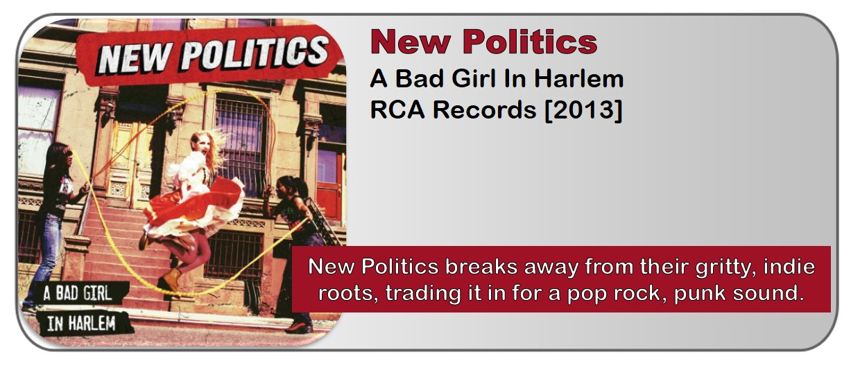 New Politics: A Bad Girl In Harlem [Album Review]