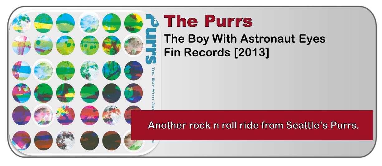 The Purrs: The Boy With Astronaut Eyes [Album Review]