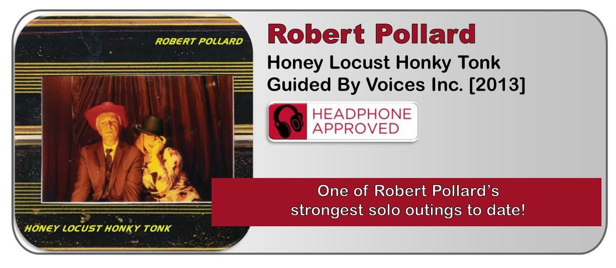 Robert Pollard: Honey Locust Honky Tonk [Album Review]