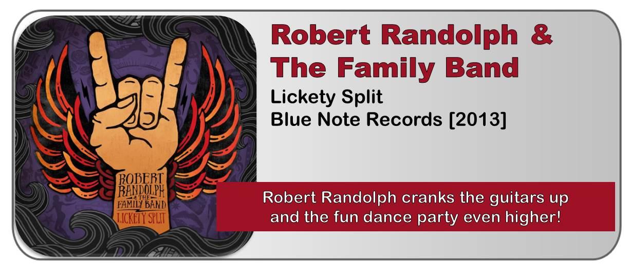Robert Randolph & The Family Band: Lickety Split [Album Review]