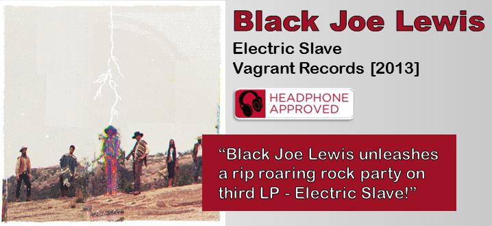 Black Joe Lewis: Electric Slave [Album Review]