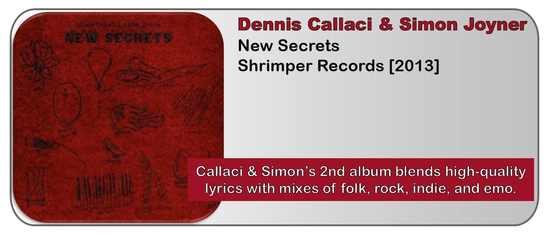 Dennis Callaci & Simon Joyner: New Secrets [Album Reivew]