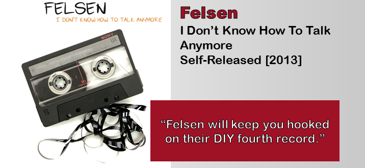 Felsen: I Don't Know How To Talk Anymore [Album Review]