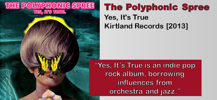 The Polyphonic Spree Yes It S True Album Review The