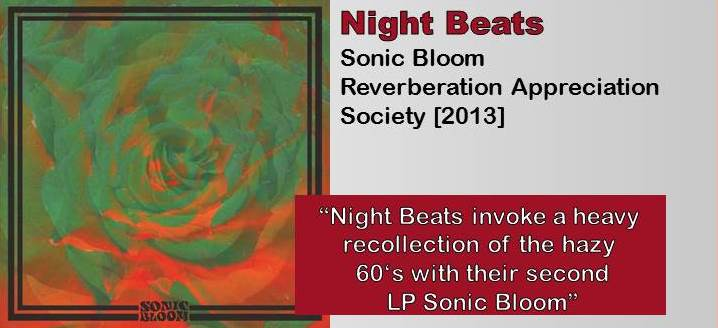 Night Beats: Sonic Bloom [Album Review]