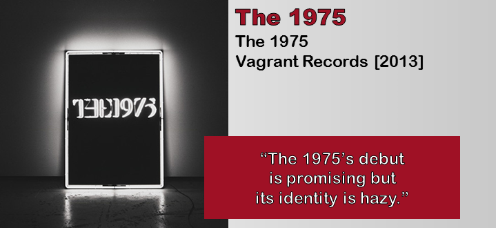 The 1975: The 1975 [Album Review]