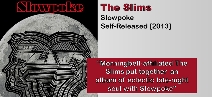 The Slims: Slowpoke [Album Review]