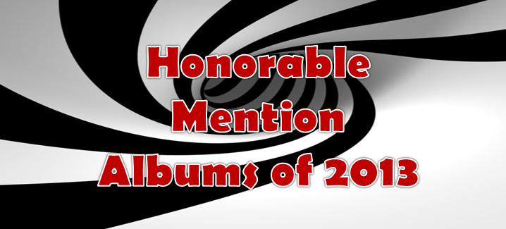 Honorable Mention Albums of 2013