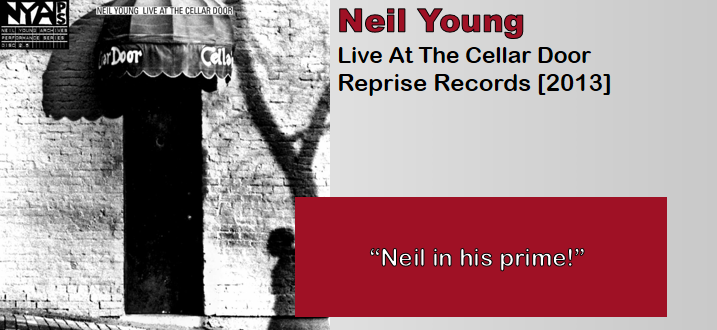 Neil Young: Live At The Cellar Door [Album Review]