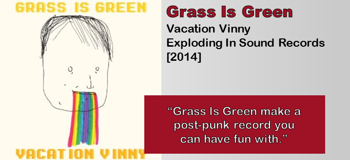 Grass Is Green: Vacation Vinny [Album Review]