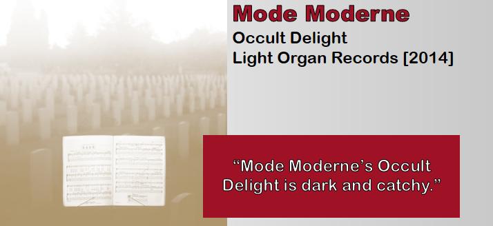 Mode Moderne: Occult Delight [Album Review]