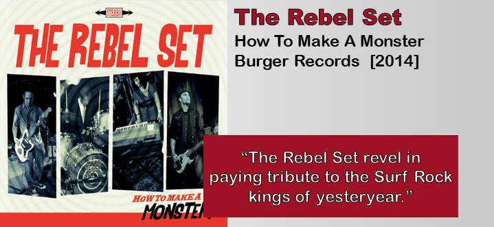The Rebel Set: How To Make A Monster [Album Review]