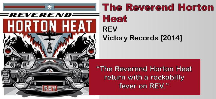 The Reverend Horton Heat: REV [Album Review]
