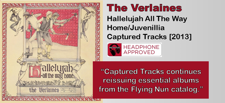 The Verlaines: Hallelujah All The Way Home/Juvenillia [Album Review]
