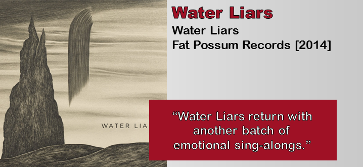 Water Liars: Water Liars [Album Review]