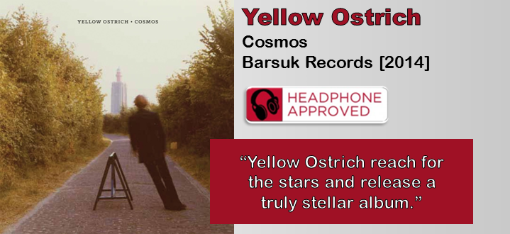 Yellow Ostrich: Cosmos [Album Review]