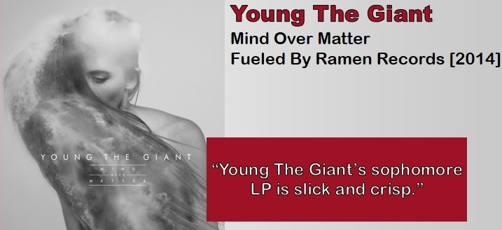 Young Giant: Mind Over Matter [Album Review]