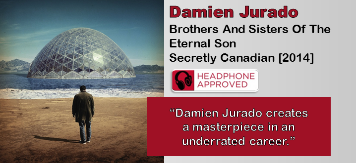 Damien Jurado: Brothers And Sisters Of The Eternal Son [Album Review]