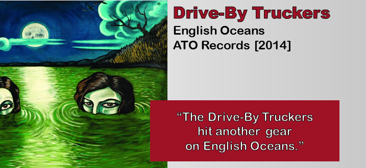Drive-By Truckers: English Oceans [Album Review]