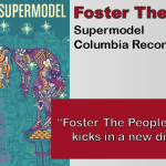 Foster The People: Supermodel [Album Review]