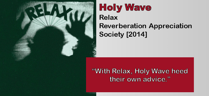Holy Wave: Relax [Album Review]