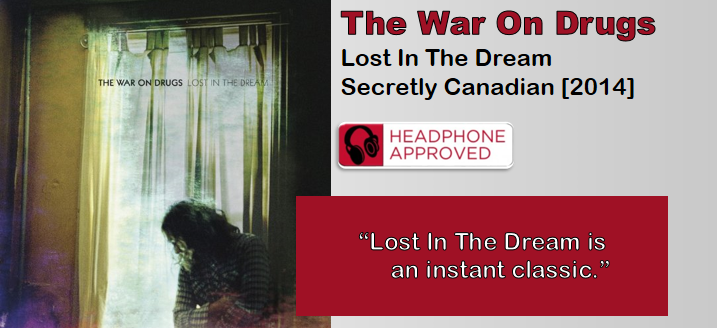 The War On Drugs: Lost In The Dream [Album Review]