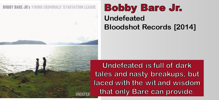 Bobby Bare Jr.: Undefeated [Album Review]