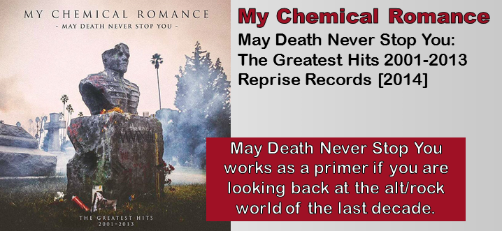 My Chemical Romance: May Death Never Stop You – The Greatest Hits 2001-2013