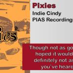 Pixies: Indie Cindy [Album Review]