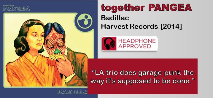 together PANGEA: Badillac [Album Review]
