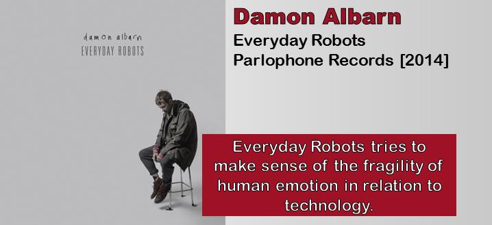 Damon Albarn: Everyday Robots [Album Review]