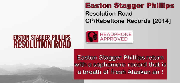 Easton Stagger Phillips: Resolution Road [Album Review]