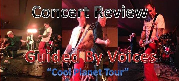 The Club is Open Again! Guided By Voices – Taft Theatre, Cincinnati, OH 5/16/2014 [Concert Review]