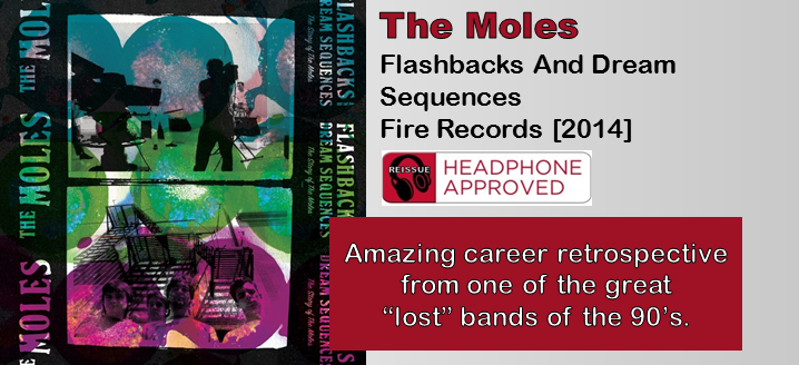The Moles: Flashbacks And Dream Sequences – The Story Of The Moles [Album Review]