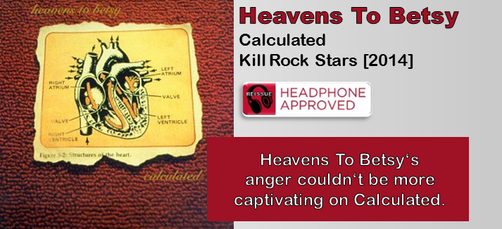 Heavens To Betsy: Calculated [Album Review]