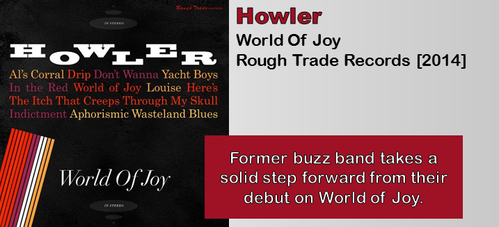 Howler: World Of Joy [Album Review]
