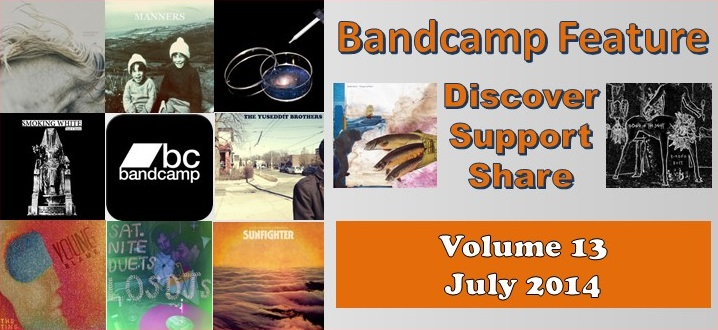 Bandcamp Artists: Discover, Support, Share – Volume 13 (July 2014)