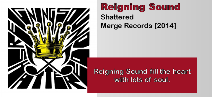 Reigning Sound: Shattered [Album Review]