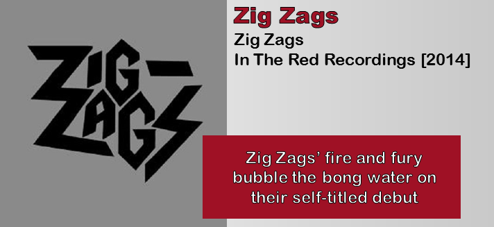 Zig Zags: Zig Zags [Album Review]