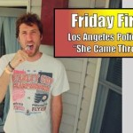 "The Friday Fire Track: Los Angeles Police Department – ""She Came Through (Again)"""