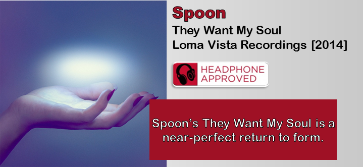 Spoon: They Want My Soul [Album Review]