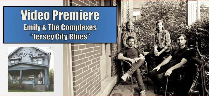 "Video Premiere: Emily & The Complexes ""Jersey City Blues"""
